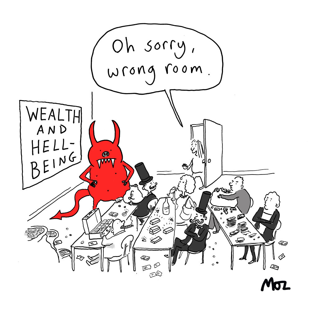 Wealth and Hell-Being